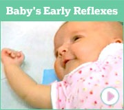 Baby's 1st Year Videos Baby's Early Reflexes - Rooting, Moro, Grasp, Stepping, Tonic