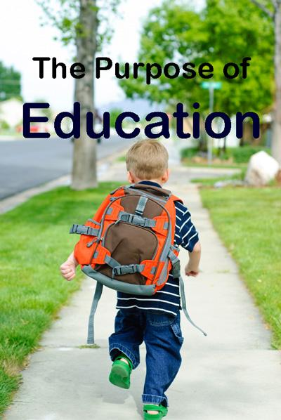 what is the purpose of education parenting what is the purpose of education