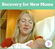 Recovery For New Moms