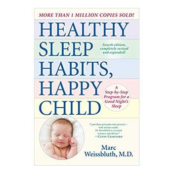 New Parents Gifts Healthy Sleep Habits, Happy Child, 4th Edition