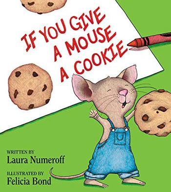 best baby book if you give a mouse a cookie