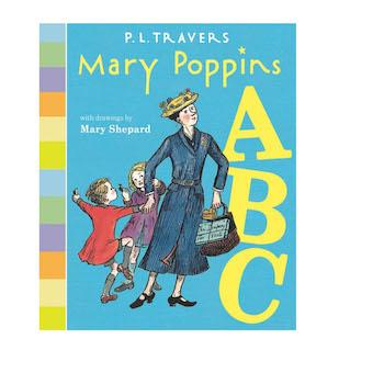 Best Gifts for 1-Year-Olds Mary Poppins ABC Board Book by Dr. P. L. Travers, Mary Shepard
