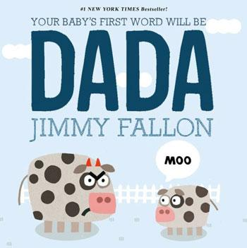 best baby book your baby's first word will be dada